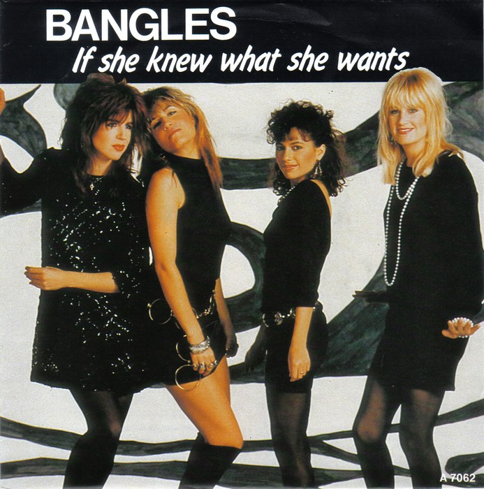 The Bangles – If She Knew What SheWants