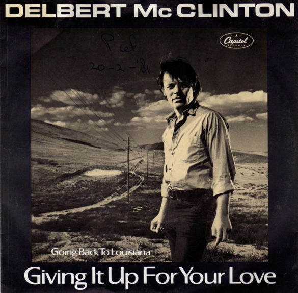 Delbert McClinton – Giving It Up for Your Love