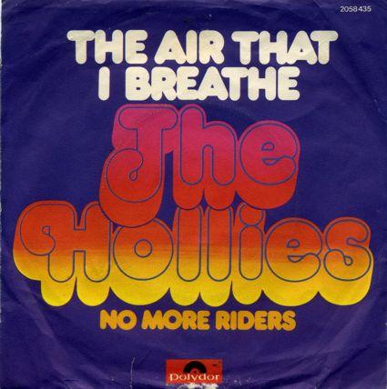 The Hollies – The Air That IBreathe