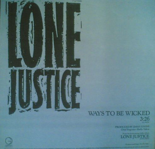 Lone Justice – Ways to Be Wicked