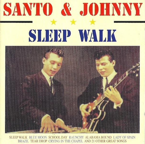 Santo & Johnny –Sleepwalk