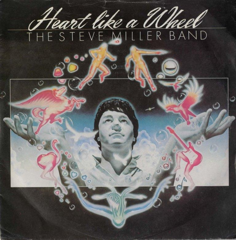Steve Miller – Heart Like A Wheel