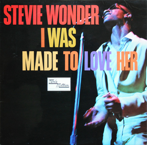 Stevie Wonder – I Was Made To LoveHer