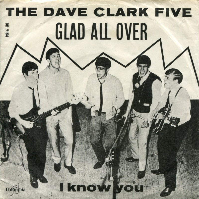 The Dave Clark Five – Glad All Over
