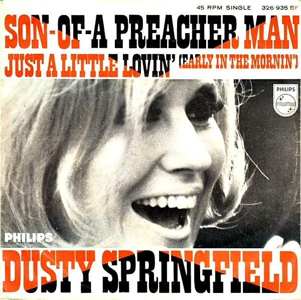Dusty Springfield – Son of a PreacherMan