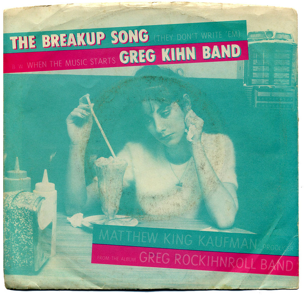 Greg Kihn Band – The Breakup Song (They Don't Write 'Em)