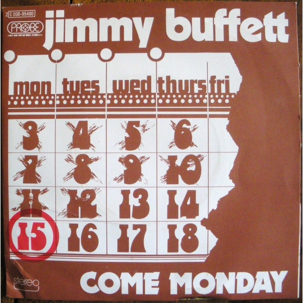 Jimmy Buffet – ComeMonday