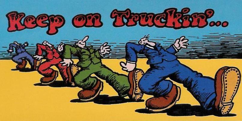 Keep On Truckin'Poster