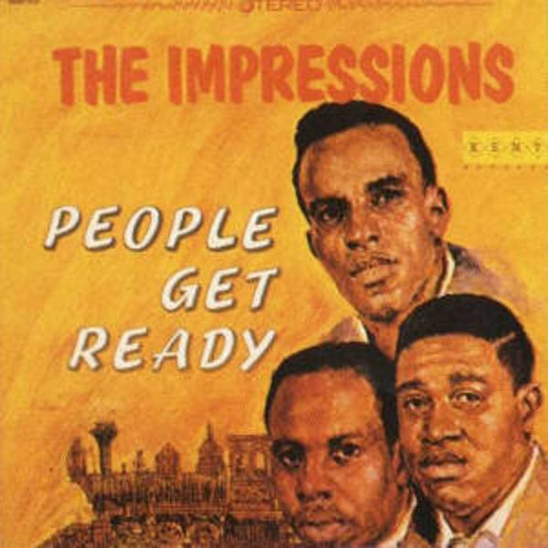 The Impressions – People Get Ready