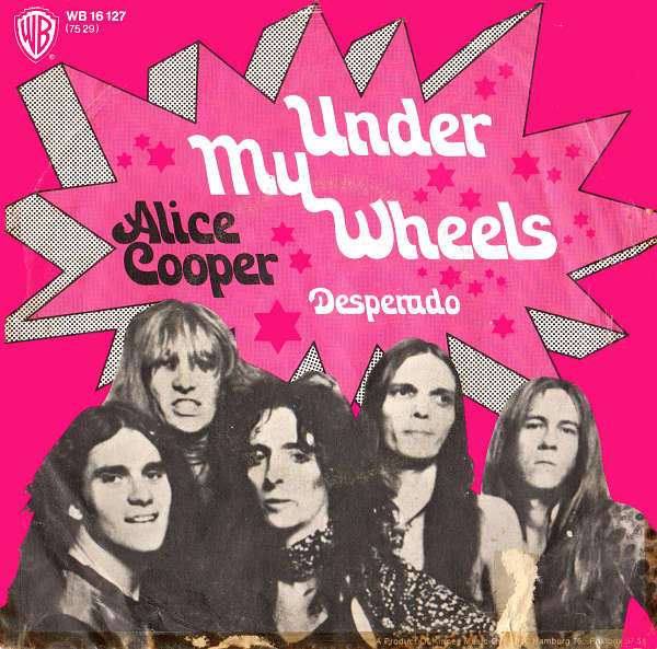 Alice Cooper – Under My Wheels – PowerPop… An Eclectic Collection of Pop  Culture