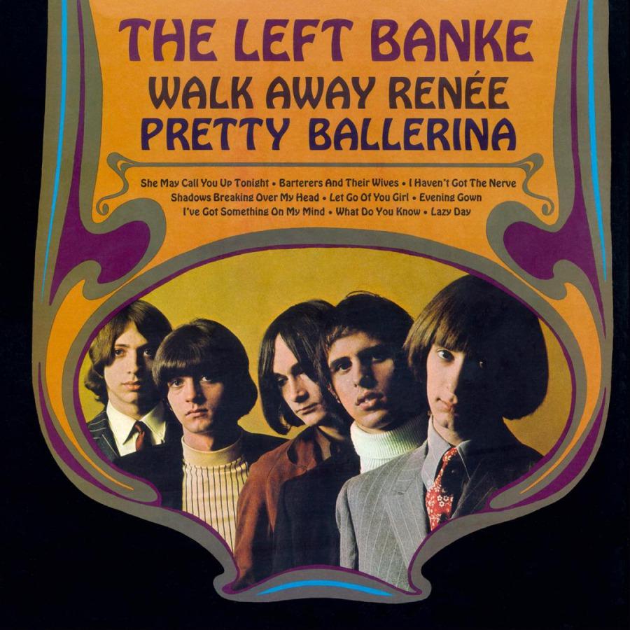 The Left Banke – Walk AwayRenée