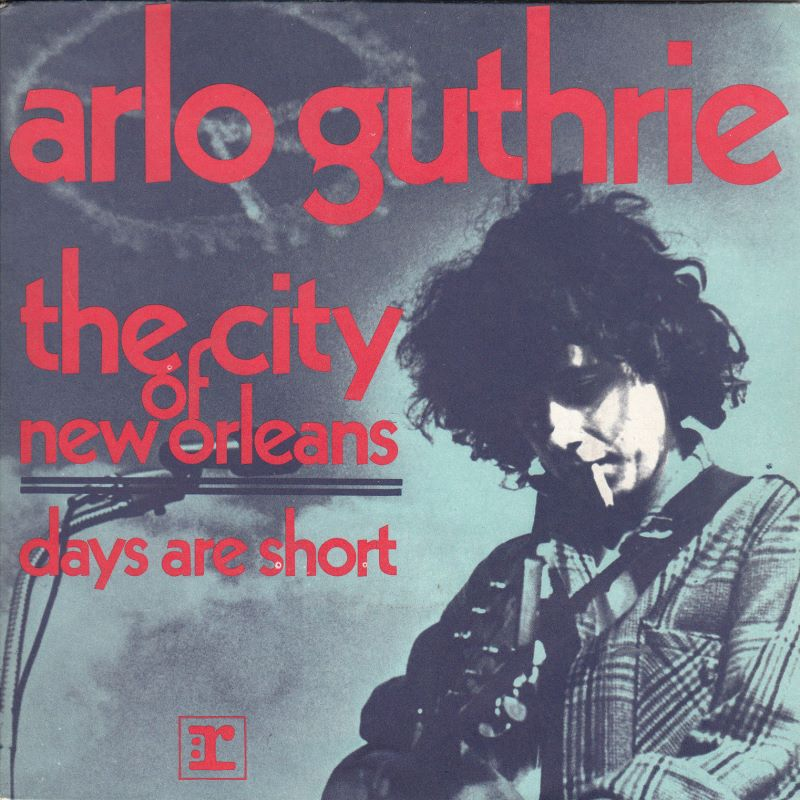 Arlo Guthrie – City of New Orleans