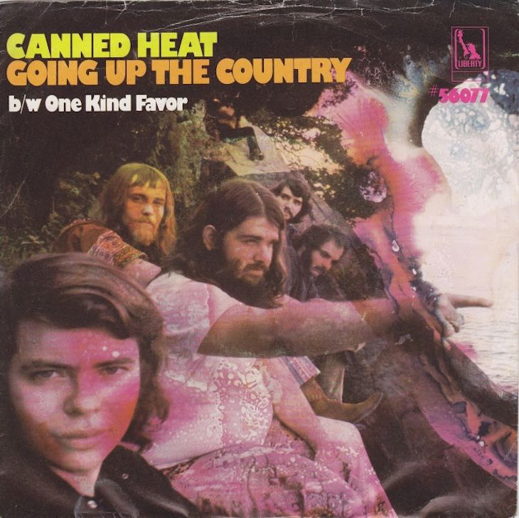 Canned Heat – Going UpCountry