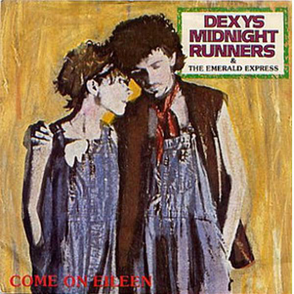 Dexy's Midnight Runners – Come On Eileen