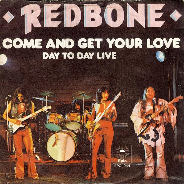 Redbone – Come and Get YourLove