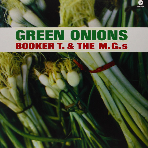 Booker T and the MGs – GreenOnions