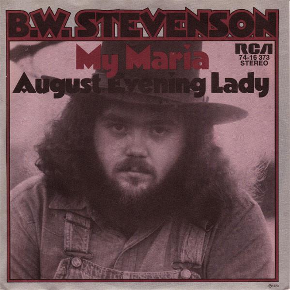 B.W. Stevenson – MyMaria