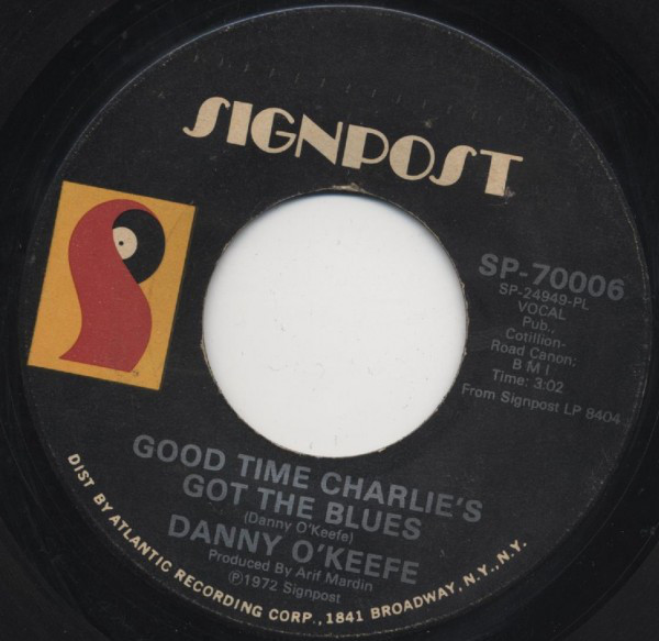 Danny O'Keefe – Good Time Charlie's Got theBlues