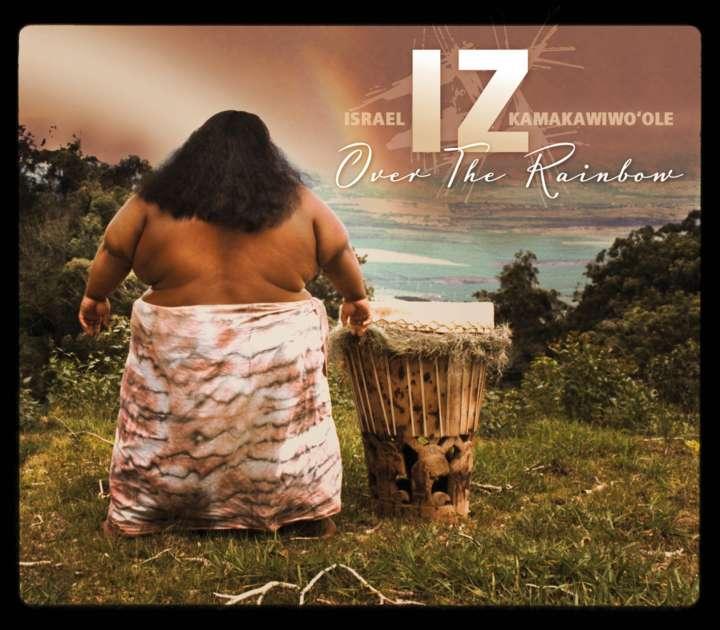 Israel Kamakawiwo'ole – Over the Rainbow / What a WonderfulWorld