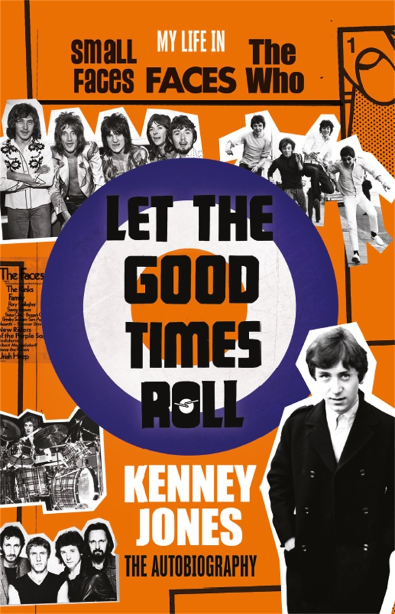 Let The Good Times Roll: Kenney Jones The Autobiography