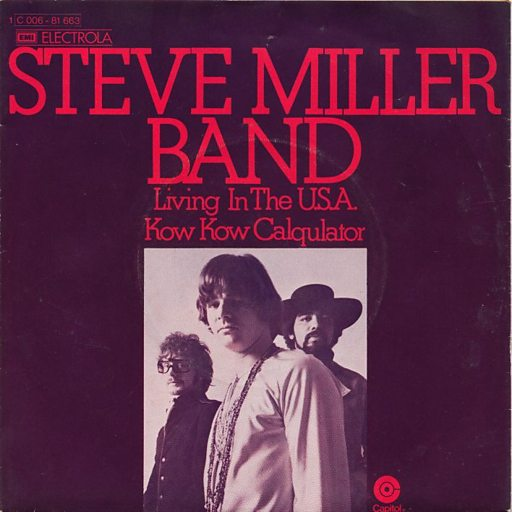 Steve Miller Band – Living In TheUSA