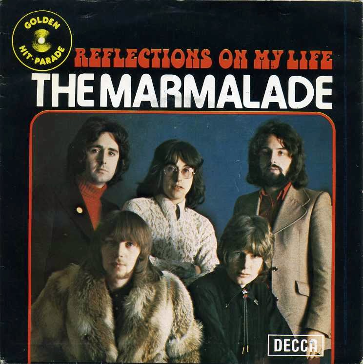The Marmalade – Reflections of MyLife
