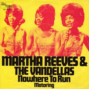 Martha and the Vandellas – Nowhere toRun