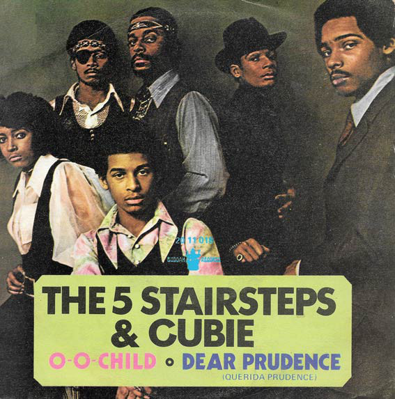 The Five Stairsteps – O-o-h Child