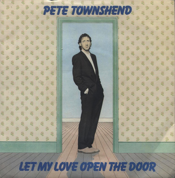 Pete Townshend – Let My Love Open TheDoor