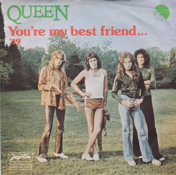 Queen – You're My BestFriend