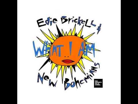 Edie Brickell & New Bohemians – What IAm