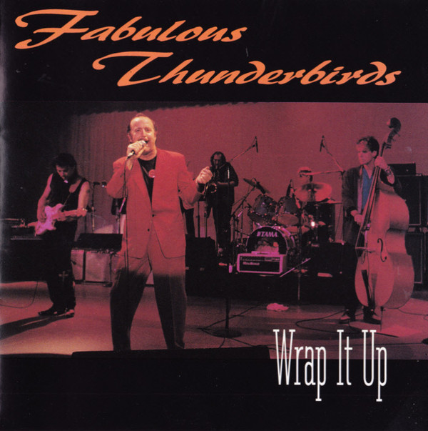 The Fabulous Thunderbirds – Wrap It Up