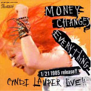 Cyndi Lauper – Money ChangesEverything