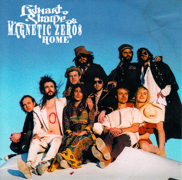Edward Sharpe and The Magnetic Zeros – Home
