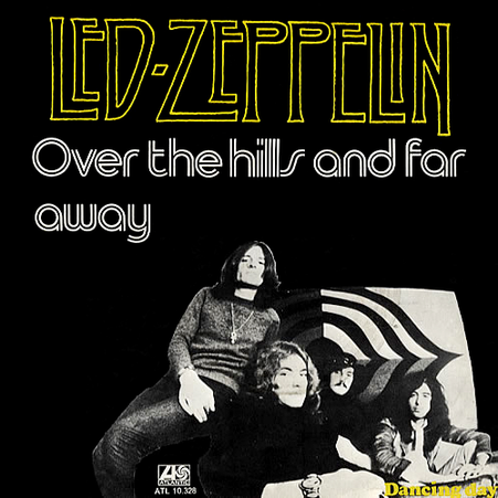 Led Zeppelin – Over the Hills and FarAway