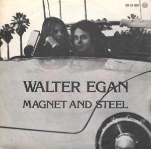 Walter Egan – Magnet andSteel