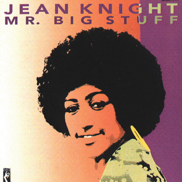 Jean Knight – Mr. Big Stuff