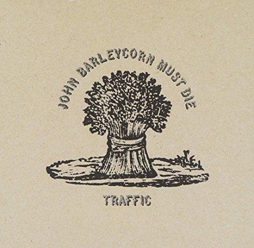Traffic – John Barleycorn MustDie