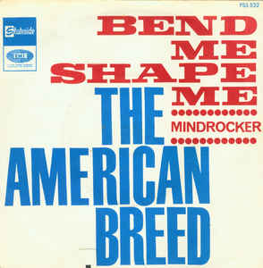 American Breed – Bend Me, Shape Me