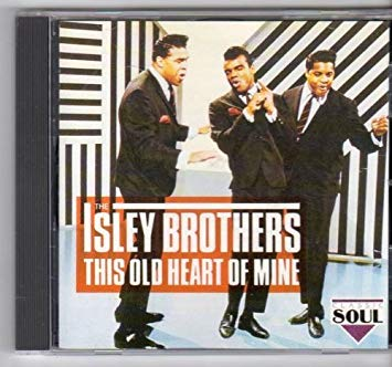 Isley Brothers – This Old Heart of Mine (Is Weak ForYou)