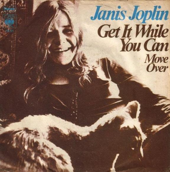 Janis Joplin – Get It While YouCan