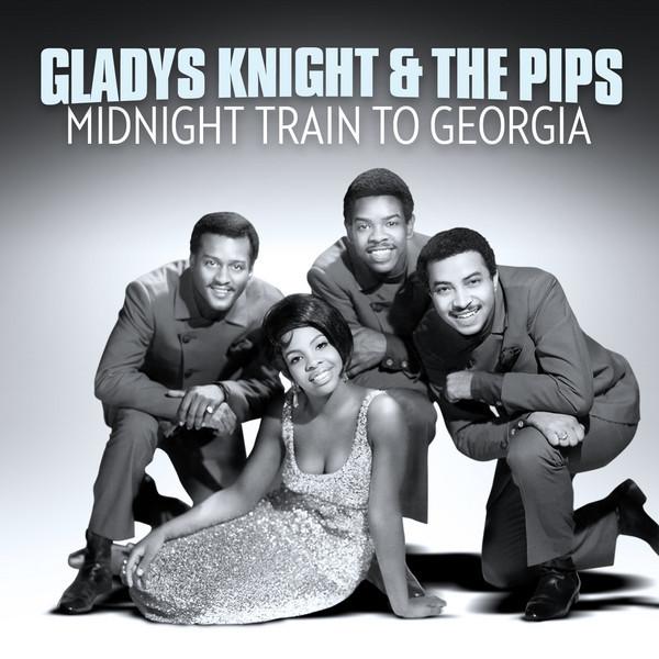 Gladys Knight & the Pips – Midnight Train toGeorgia