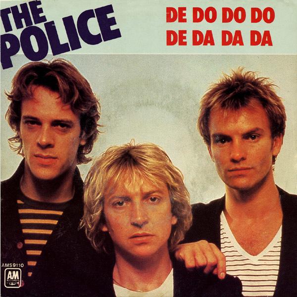 Police – De Do Do Do, De Da DaDa