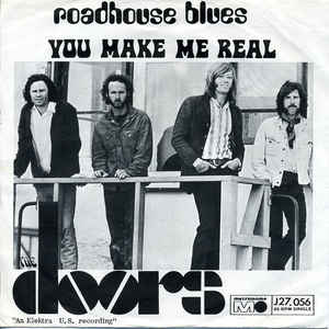Doors – Roadhouse Blues