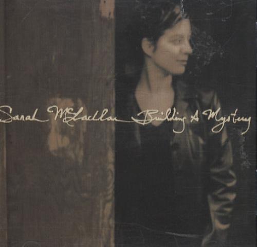 Sarah McLachlan – Building aMystery