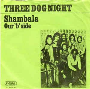 Three Dog Night –Shambala