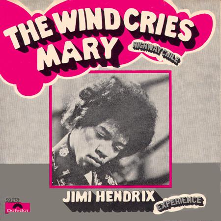 Jimi Hendrix – The Wind CriesMary