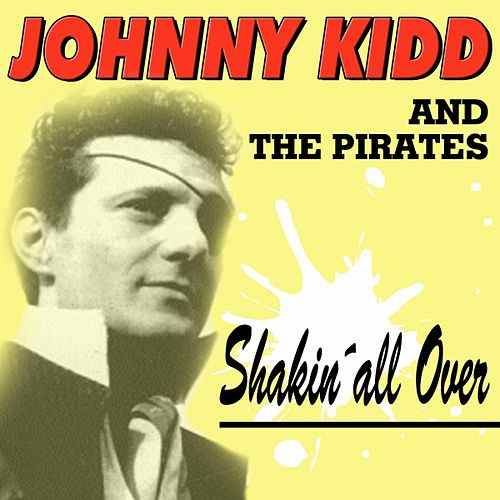 Johnny Kidd & the Pirates – Shakin' All Over