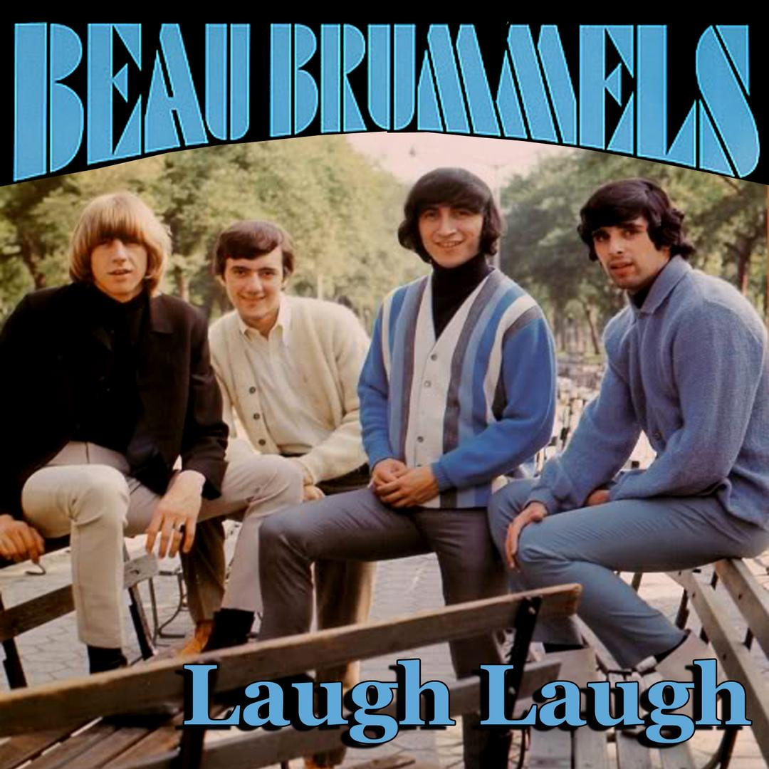 The Beau Brummels – Laugh Laugh