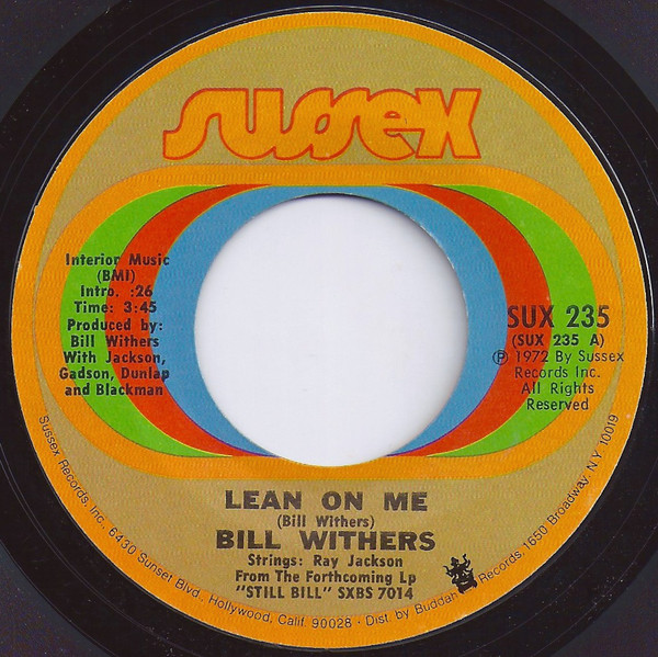 Bill Withers – Lean OnMe